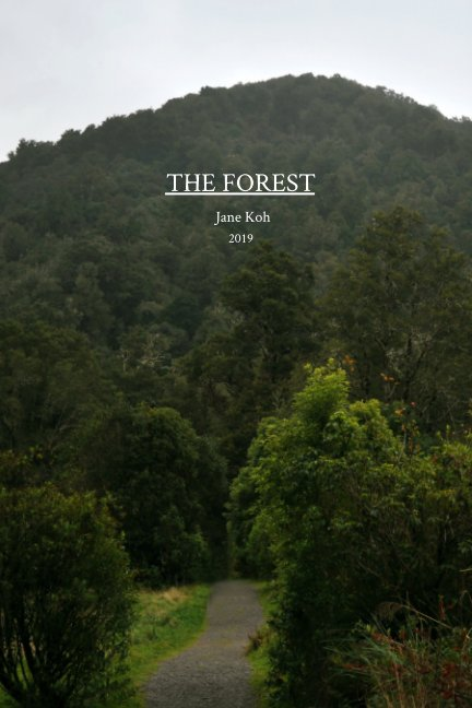 View The Forest by Jane Koh