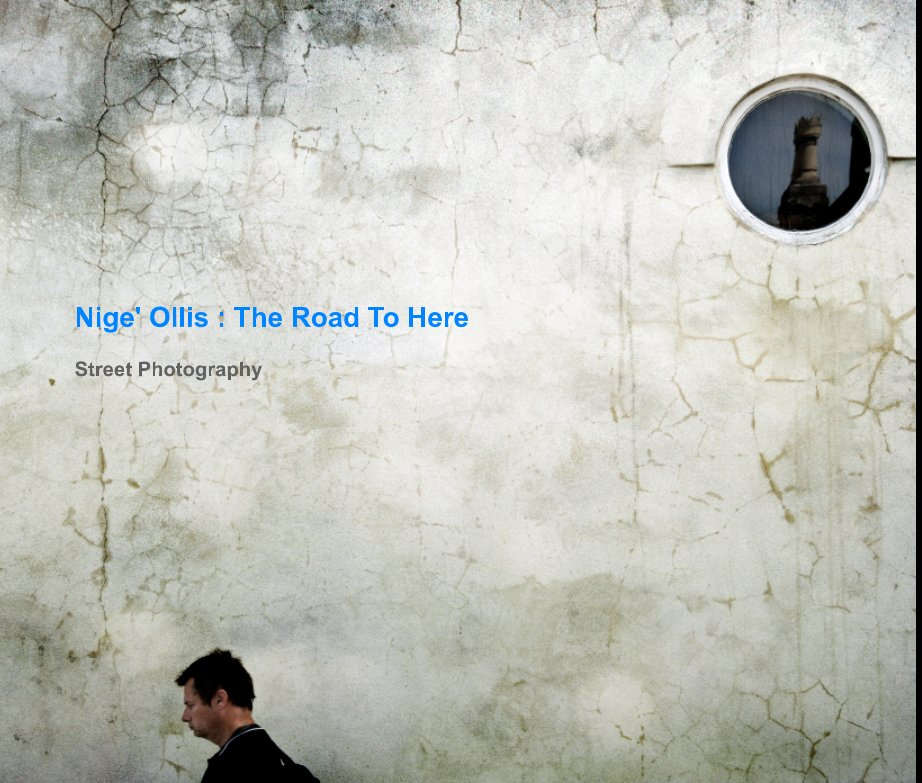 View The Road To Here [Deluxe] by Nige' Ollis