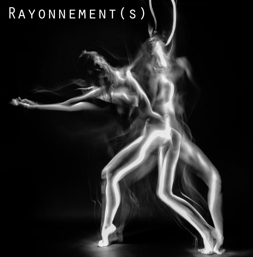 View Rayonnement(s) by A. Bertrand et S. Burgert