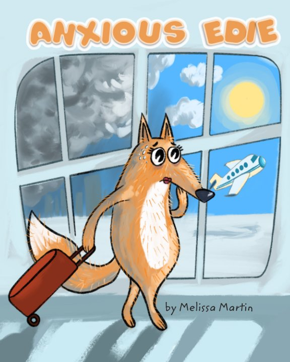 View Anxious Edie by Melissa Martin