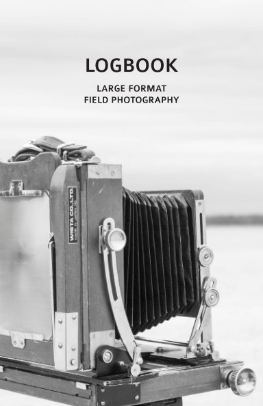 View Large Format Field Photography Log Book by Madeline Bowser