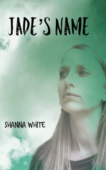 View Jade's Name by Shanna White