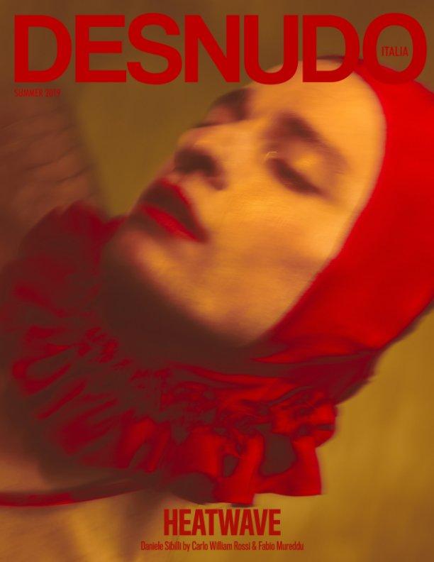 View Desnudo Magazine Italia Issue 3 - Daniele Sibilli Cover 1 by Desnudo Magazine Italia