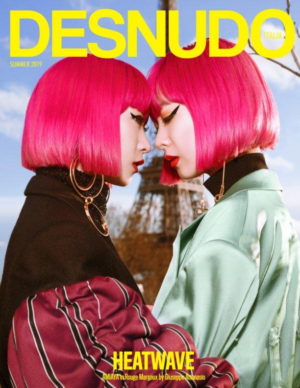 View Desnudo Magazine Italia Issue 3 - AMIAYA Cover by Desnudo Magazine Italia