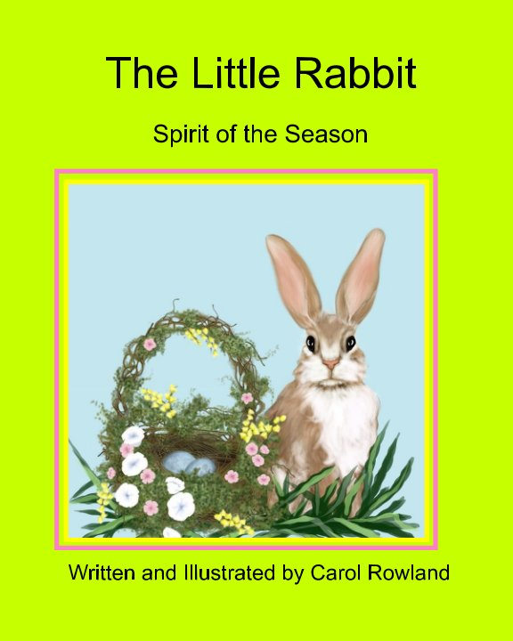 Visualizza Little Rabbit di Carol Rowland