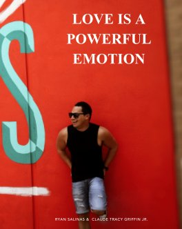 Love Is A Powerful Emotion book cover