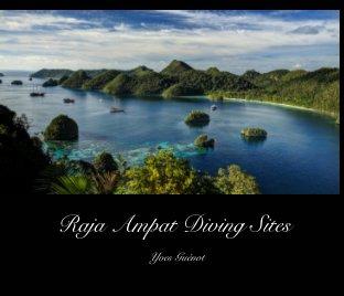 Raja Ampat Diving Sites book cover