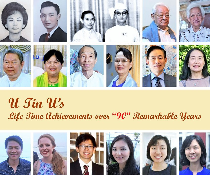 """View U Tin U's Life Time Achievements over """"90"""" Remarkable Years by Henry Kao"""