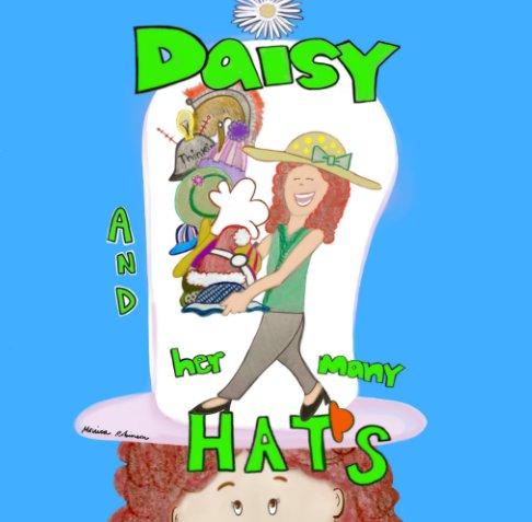 Visualizza Daisy and her many Hats di Monica Robinson