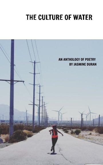 Visualizza The Culture of Water di Jasmine Duran