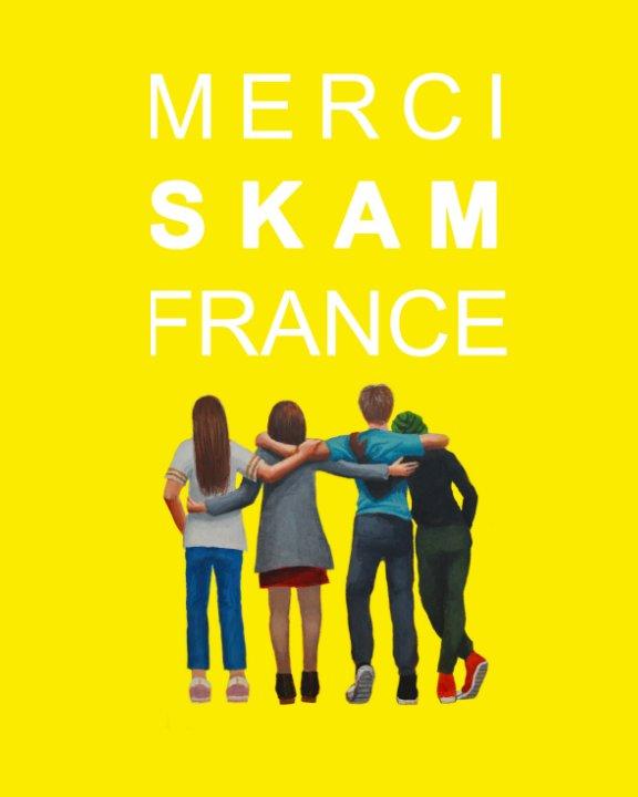 View Merci Skam France by RenewSkamFrance