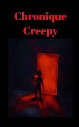 Chronique Creepy book cover