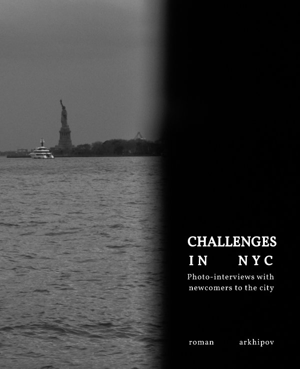 View Challenges In NYC by Roman Arkhipov
