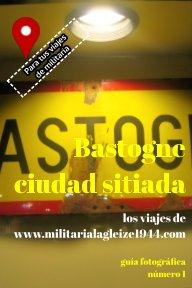 Bastogne ciudad sitiada book cover