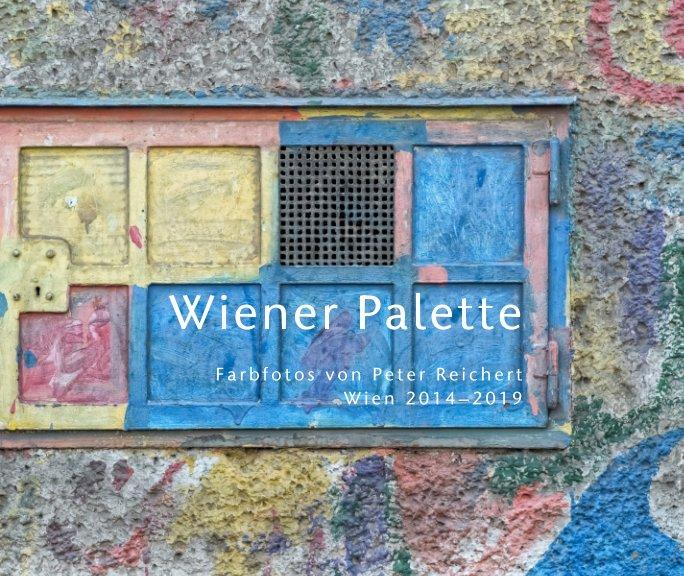 Wiener Palette nach Peter Reichert anzeigen