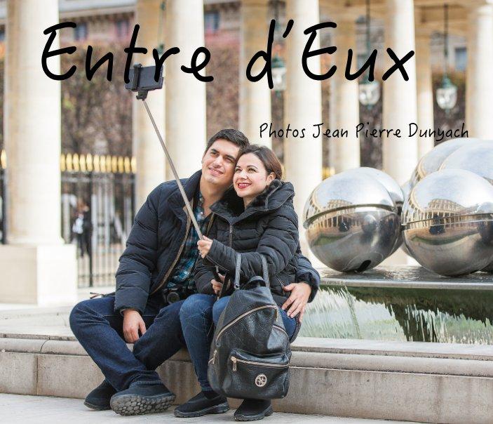 View Entre d'Eux by Jean Pierre Dunyach