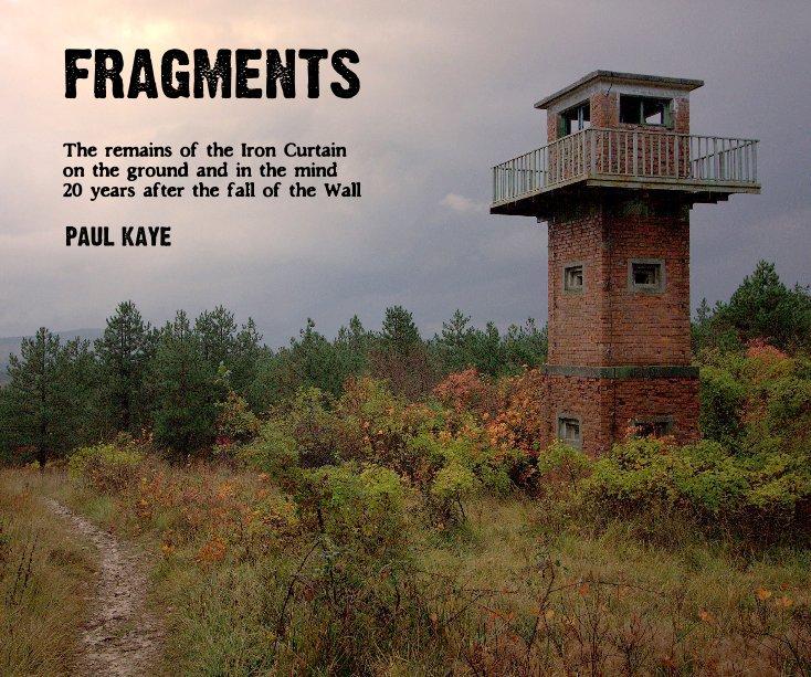 View FRAGMENTS by Paul Kaye