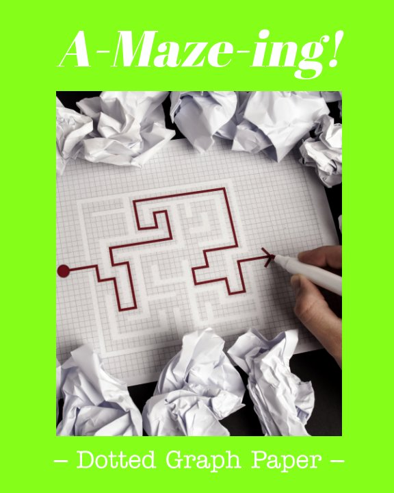 View Amazing Maze Paper by Chuck Haney