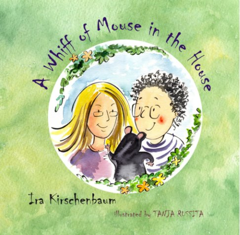 View A Whiff of Mouse in the House by Ira Kirschenbaum