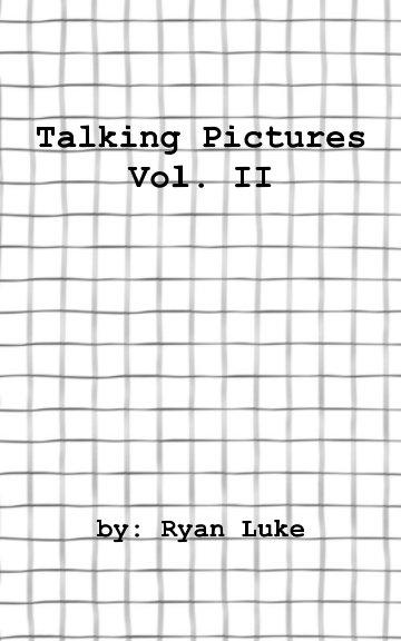 Ver Talking Pictures - Volume 2 por Ryan Luke