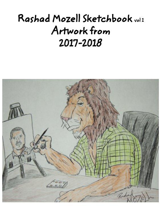 Ver Rashad Mozell sketchbook artwork from 2017-2018 por Rashad Mozell