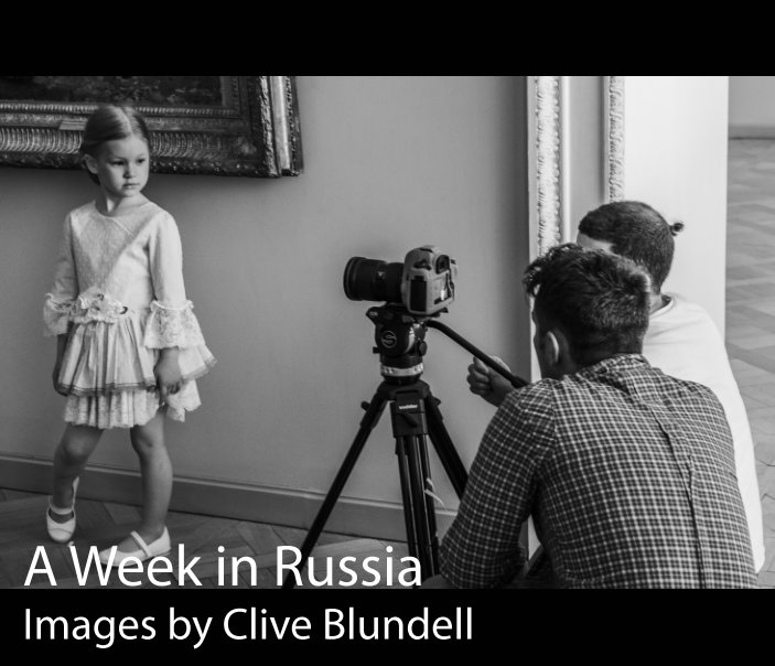 Visualizza A Week in Russia di Clive Blundell