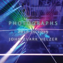 Photographs 2016 to 2019 book cover