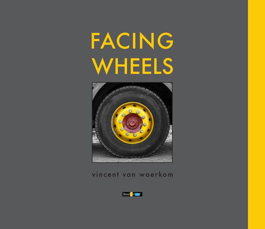 Bekijk Facing Wheels op Vincent van Woerkom
