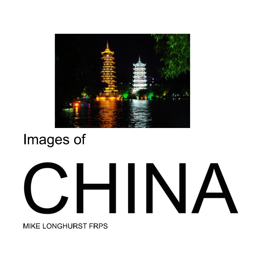 View China by Mike Longhurst FRPS