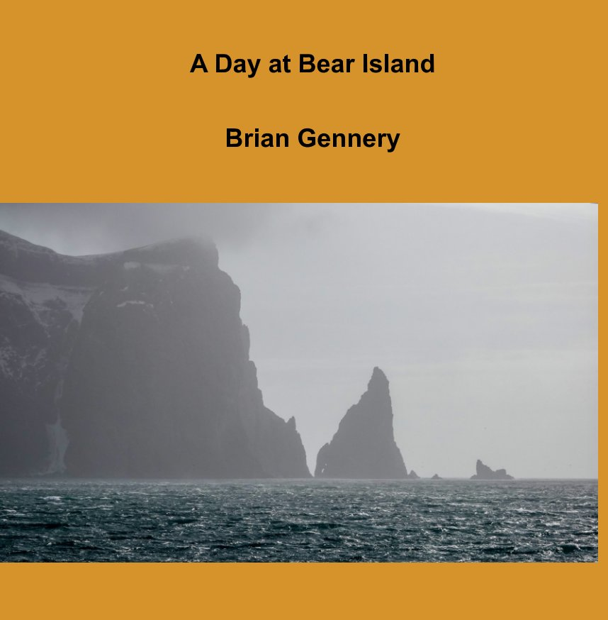 View A Day at Bear Island by Brian Gennery