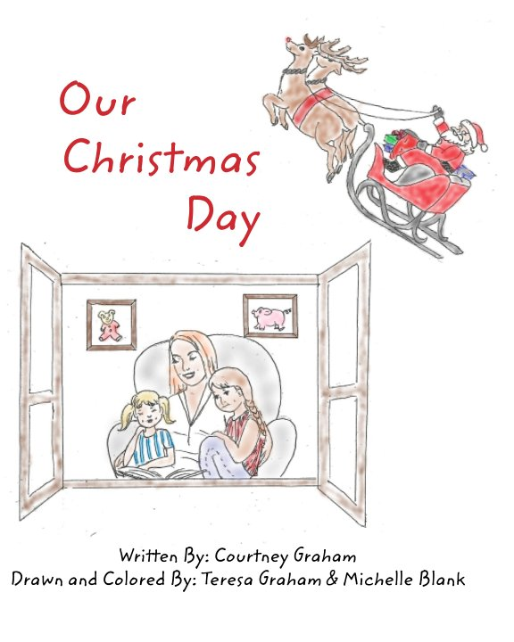 Christmas Day In France.Our Christmas Day De Courtney Graham Livres Blurb France