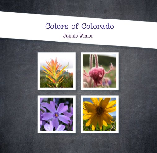 View Colors of Colorado by Jaimie Wimer