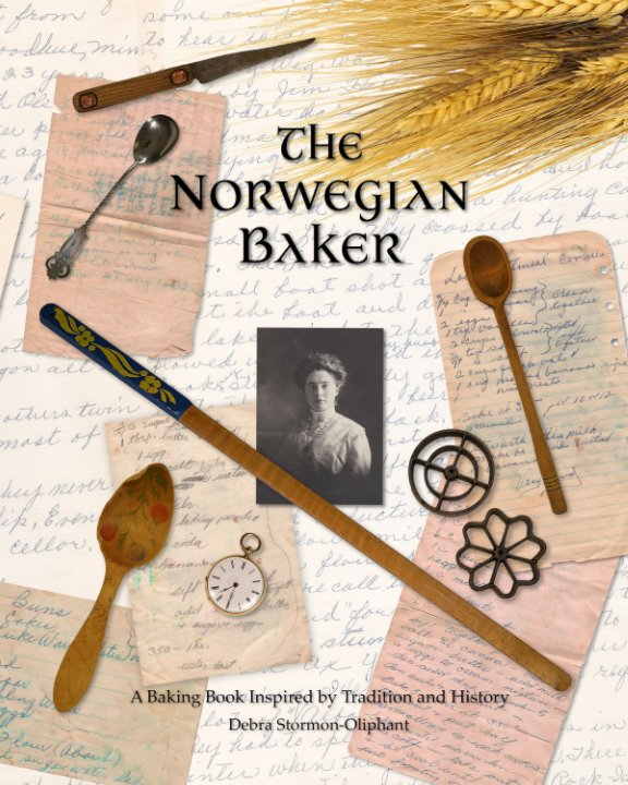 View The Norwegian Baker (softcover) by Richard and Debra Oliphant