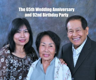 The 65th Wedding Anniversary and 92nd Birthday Party book cover