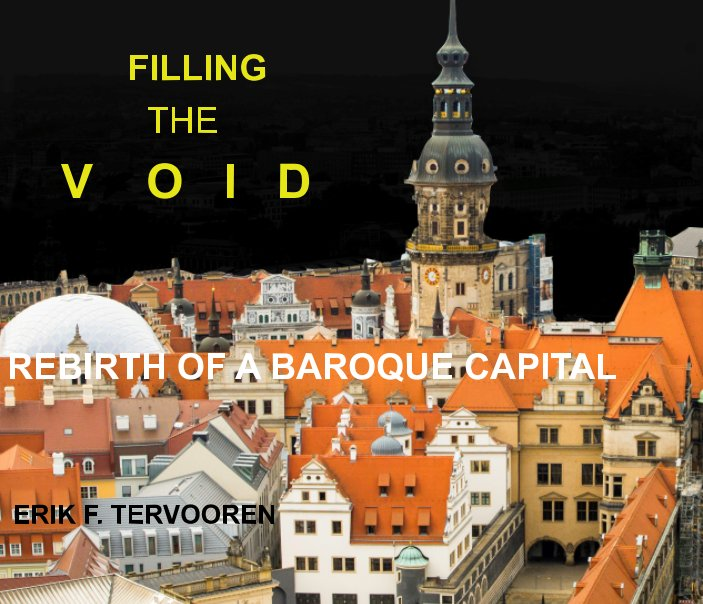 View Filling the void by Erik F. Tervooren