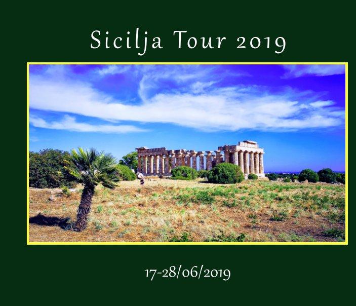 View Sicilja Tour 2019 by Umberto Fontana