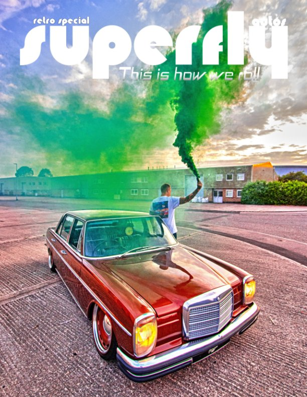 View SuperFly Autos Retro Cars Special by Tony and Carmen Matthews