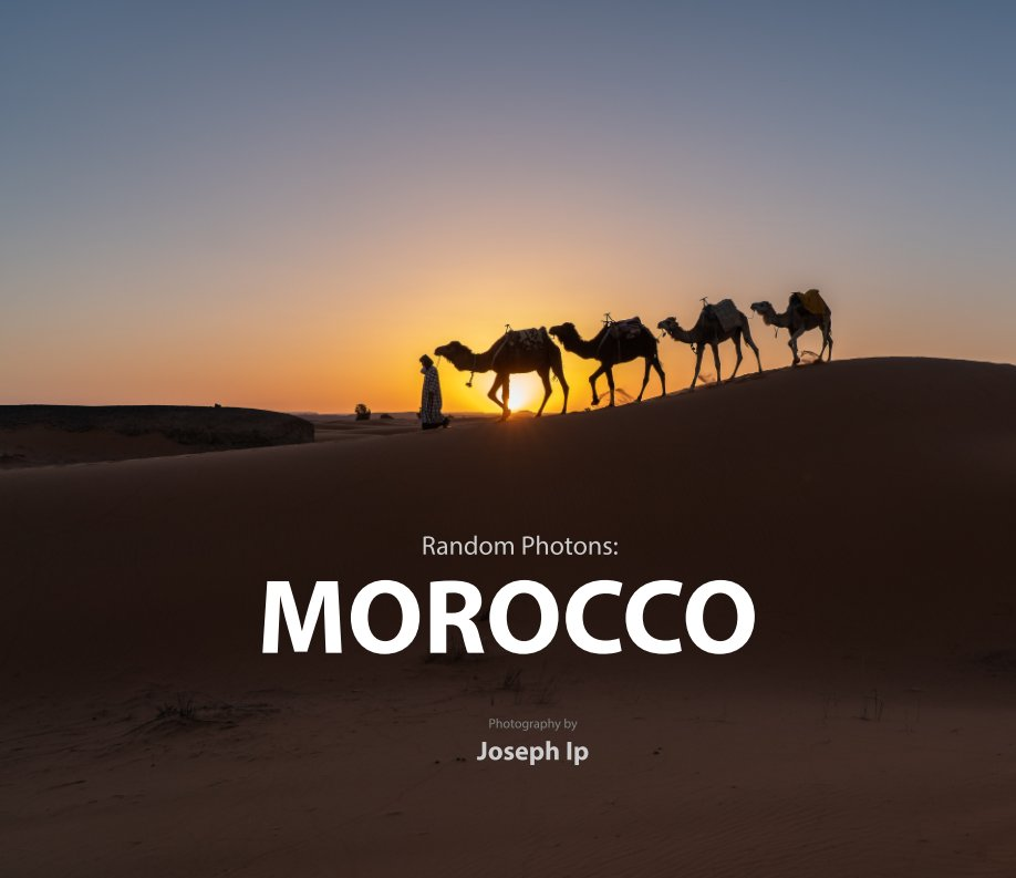 View Random Photons: Morocco by Joseph Ip