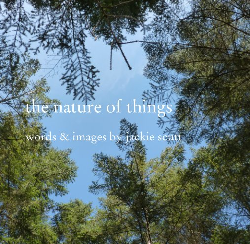 View the nature of things by jackie scutt