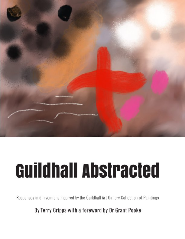 View Guildhall Abstracted by Terry Cripps