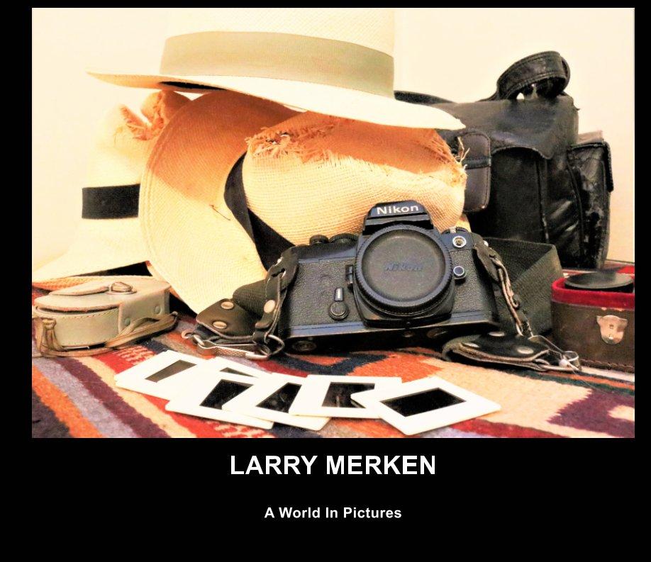 View Larry Merken by Helen Merken, JMC Design
