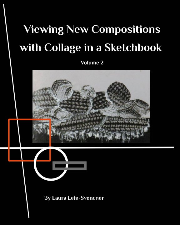 View Viewing New Compositions by Laura Lein-Svencer