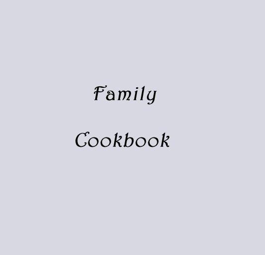 Ver Family            Cookbook por Jennifer Danielson
