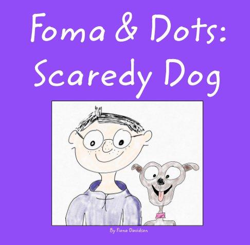 Ver Foma and Dots por Fiona Davidson