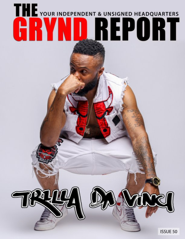 View The Grynd Report Issue 50 by TGR MEDIA