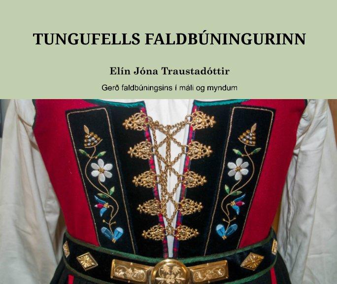 View Tungufells faldbúningurinn by Elín Jóna Traustadóttir