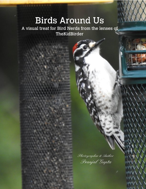 View Birds Around Us by Pranjal Gupta, Ruchi Gupta