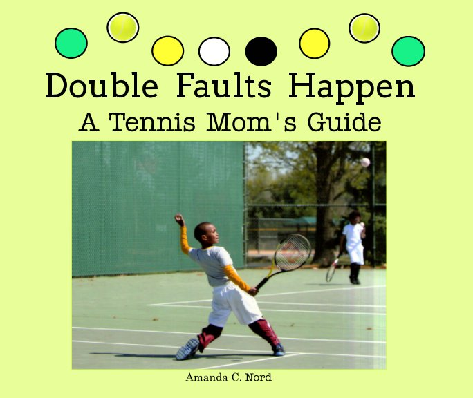 View Double Faults Happen by Amanda Nord
