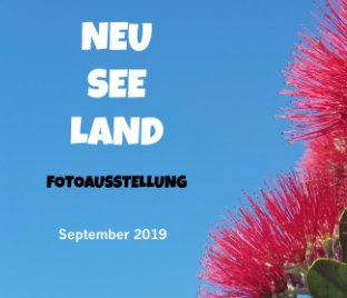 Neuseeland Fotoausstellung September 2019 book cover