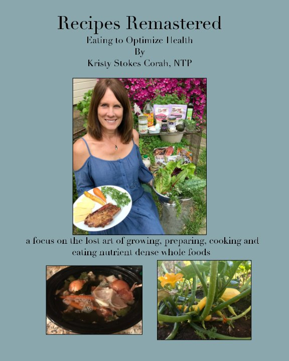 View Recipes Remastered by Kristy Stokes Corah NTP